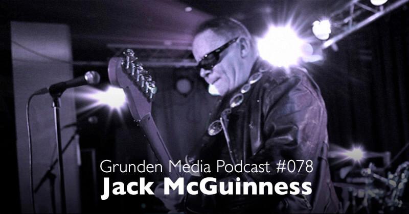 GRUNDEN MEDIA PODCAST #078